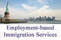 NYC Employment Immigration Lawyer Providing immigration legal advice to Immigrant workers and Companies, including H-1B, L-1, O-1, EB 1, National Interest Waiver, and all other immigrant worker immigrant services